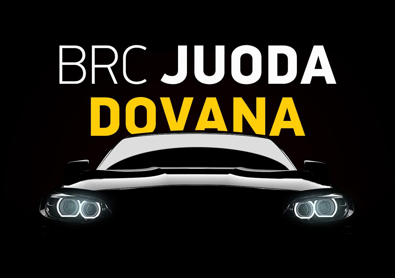 BRC JUODA DOVANA